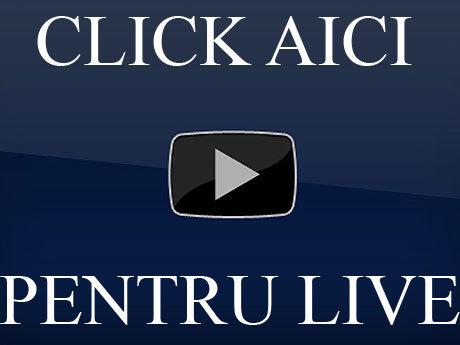 CLICK AICI, PENTRU LIVE!