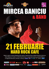 Mircea Baniciu & Band, la Hard Rock Cafe
