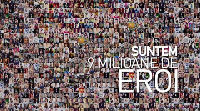 Suntem 9 milioane de eroi