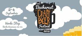 Bucharest Craft Beer Festival: bere artizanală, mâncăruri alese pe sprânceană şi un line-up de zile mari