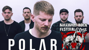 Polar (UK) concertează la Maximum Rock Festival 2017