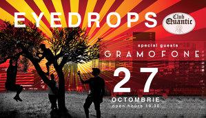 Seară indie cu Gramofone şi Eyedrops în club Quantic
