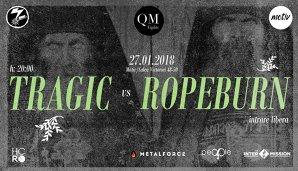 Concerte în weekend în Bucureşti: Tragic şi Ropeburn
