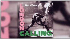 "Povestea unuia din cele mai importante discuri punk, The Clash ""London Calling"""