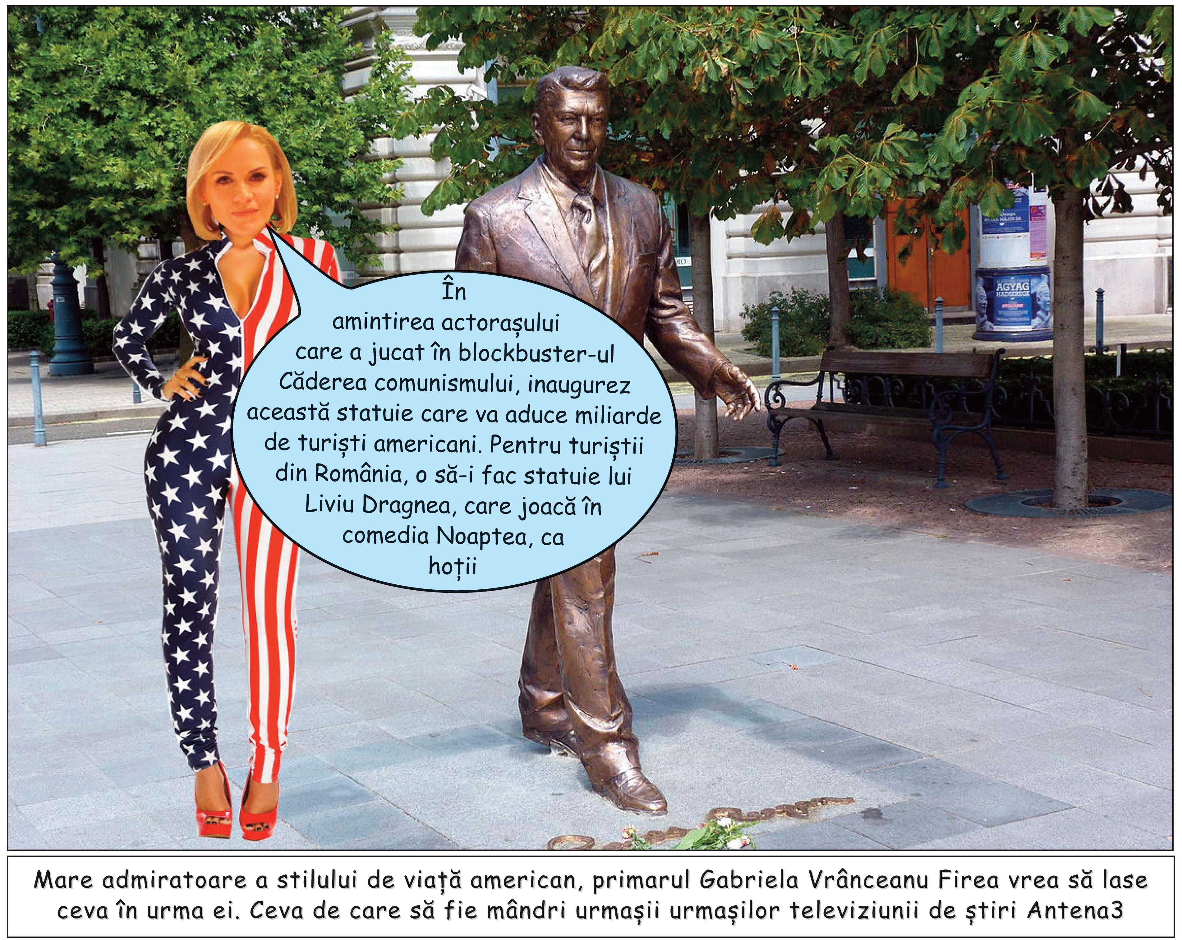 Ce-i lipsea chelului - statuia lui Reagan, să-mi tuf una!