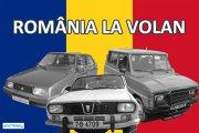 ROMÂNIA LA VOLAN. Istoria Dacia, cel mai cunoscut brand românesc - VIDEO + FOTO