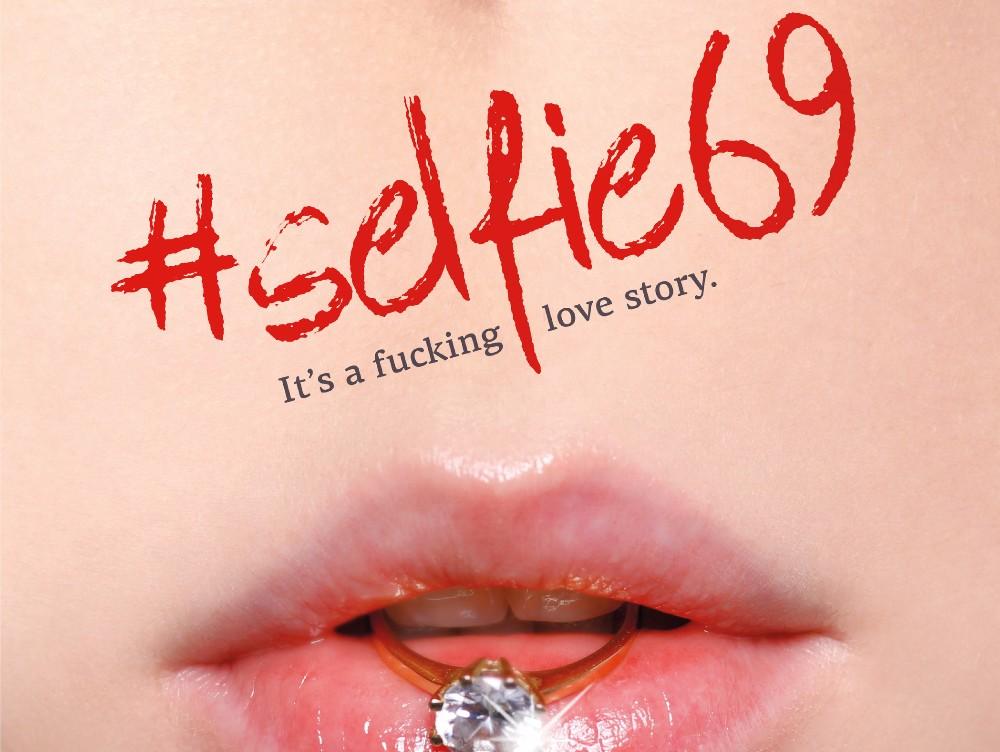 #Selfie69, The fucking love story, din 16 septembrie, în cinematografe - TRAILER