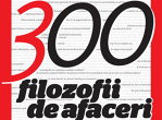 300 ediţii BUSINESS Magazin, 300 filozofii de afaceri