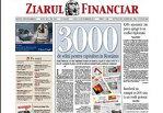 ZIARUL FINANCIAR, prima pagină în afaceri în 3.000 de ediţii
