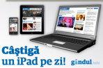 gândul.info lansează aplicaţia de iPad şi dă un iPad pe zi prin concurs până pe 7 mai