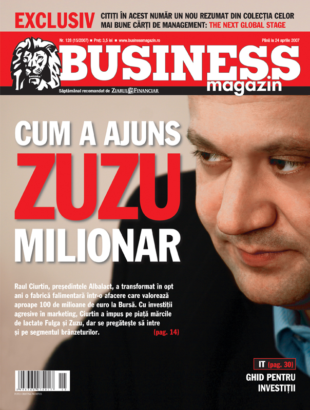 Business Magazin, în 2007 -  A transformat o fabrică falimentară într-o companie care le face viaţa grea multinaţionalelor