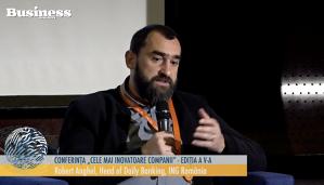 "Robert Anghel, Head of Daily Banking ING România la conferinta: ""Cele mai inovatoare companii ediţia a V-a"" - VIDEO"