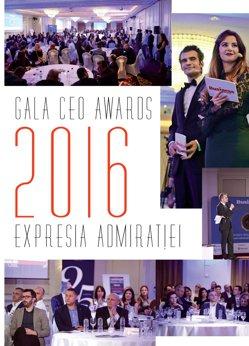 Gala CEO Awards 2016: Expresia admiratiei