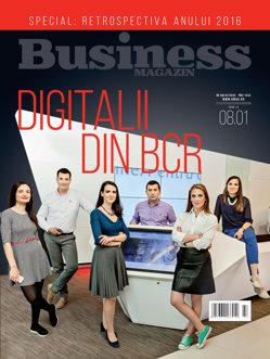 Citeşte în noul număr Business Magazin din 19 decembrie 2016