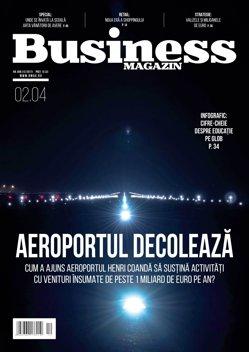 Citeşte în noul număr Business Magazin din 27 martie 2017