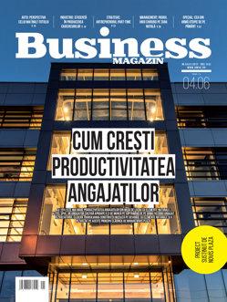 Citeşte în noul număr Business Magazin din 29 mai 2017