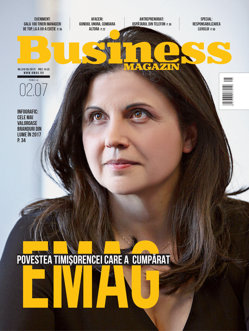 Citeşte în noul număr Business Magazin din 26 iunie 2017