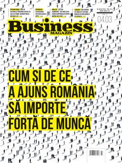Citeşte în noul număr Business Magazin din 26 februarie 2018