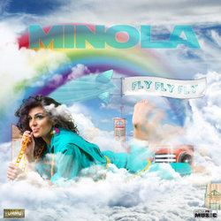 "Melodia zilei: Minola - ""Fly, fly, fly"""