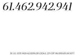 Miza alegerilor locale se ridică la zeci de miliarde de lei. Care este însă valoarea unui vot în Bucureşti sau Botoşani?