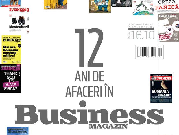 12 ani de afaceri în Business Magazin