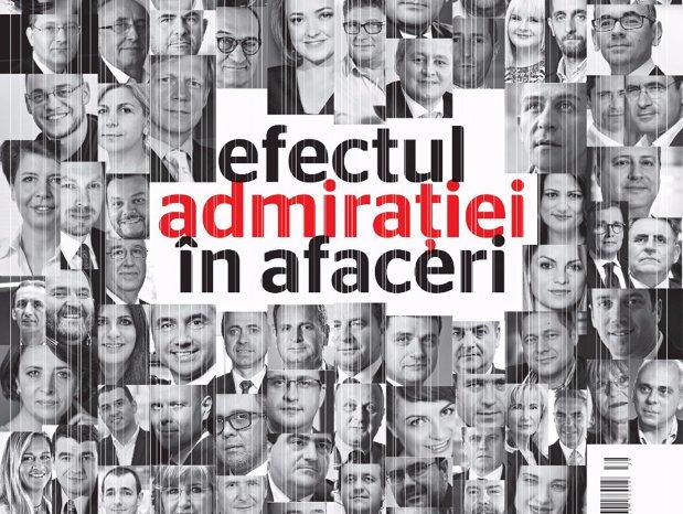 Efectul admiraţiei în afaceri. Ei sunt cei mai admiraţi CEO din România în 2017