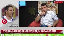 """""""Dacă am ceva personal, am cu Becali, nu cu echipa!"""" Cum comentează Ionel Ganea rezultatele obţinute de Viitorul şi FCSB în Europa, plus sfatul pentru Hagi"""
