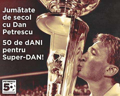 50 de dANI pentru Super-Dan! După Hagi King Size, Nasty Day, Lucescu 70 şi Haleppy Birthday, ProSport îl celebrează vineri, 22 decembrie, pe Dan Petrescu. Zi maraton pe www.prosport.ro