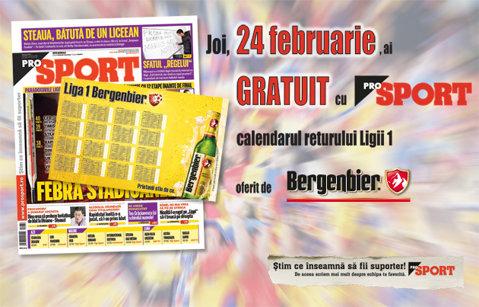 MÂINE, 24 februarie, ai GRATUIT cu ProSport calendarul returului!