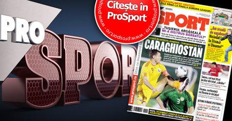 """Sâmbătă în ProSport: amicalul """"caraghiostan"""" şi antrenorul incendiar"""