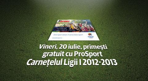ProSport începe în forţă noul sezon de Liga I: supliment special şi carneţel gratuit în ediţia de vineri