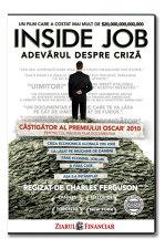 Filmul Inside Job va fi distribuit miercuri, 29 iunie, la chioşcuri împreună cu Ziarul Financiar.