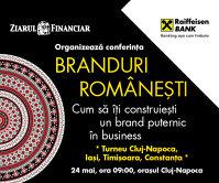 Vino pe 24 mai la conferinţa Branduri Româneşti din Cluj-Napoca pentru a afla cum să-ti construieşti un brand puternic în business