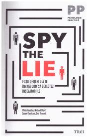Cum să-i prindem pe mincinoşi/ de Ziarul de duminică