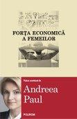56 de femei despre rolul lor în economie/ de Ana Maria Tăbârcă