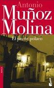 Călăreţul polonez (II)/ de Antonio Muñoz Molina