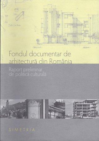 Fondul documentar de arhitectură din România/ de Cristina Ţurlea