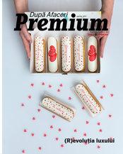 (R)evoluţia luxului. A apărut noul număr al După Afaceri Premium: Ce puteţi citi în ediţia lunii aprilie?