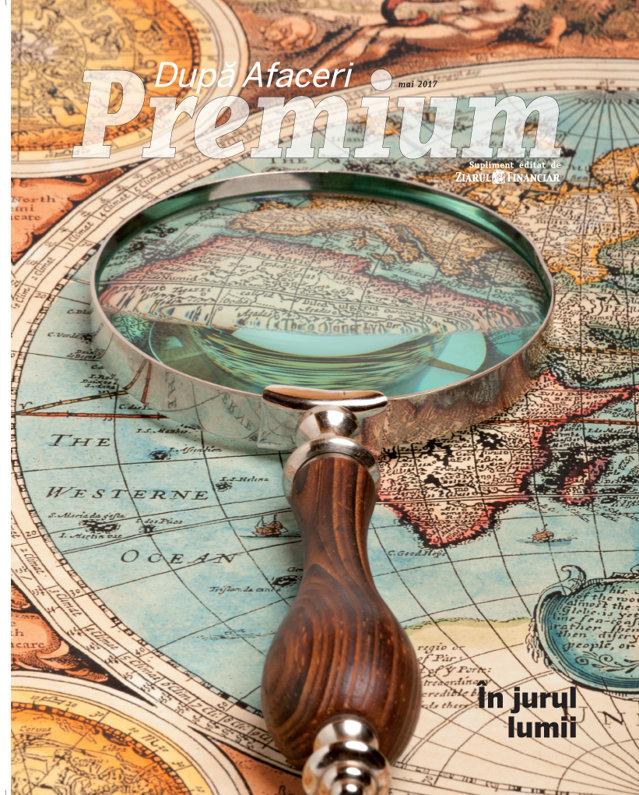 A apărut noul număr al După Afaceri Premium: Ce puteţi citi în ediţia de mai. O călătorie în jurul lumii