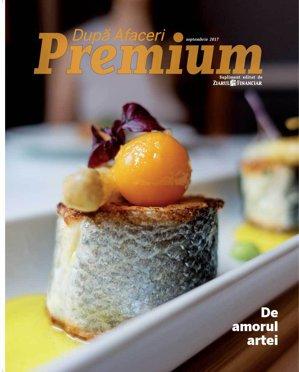 A apărut noul număr al revistei După Afaceri Premium. Ediţia de septembrie este despre artă, dar nu numai