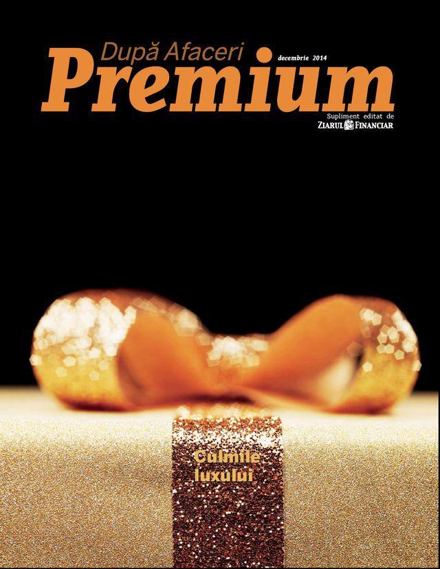 După Afaceri Premium vă face primul cadou. Ce puteţi citi �n ediţia din decembrie a(...)