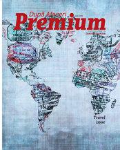 Care sunt cele mai inedite propuneri de vacanţă? Aflaţi recomandările de călătorii de la peste 20 de oameni de afaceri în noua ediţie a După Afaceri Premium