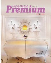 Cum arată interioarele celor mai luxoase hoteluri şi pensiuni din România? Aflaţi în noua ediţie a După Afaceri Premium