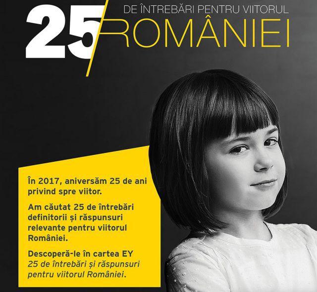 """EY a lansat cartea """"25 de întrebări şi răspunsuri pentru viitorul României"""""""