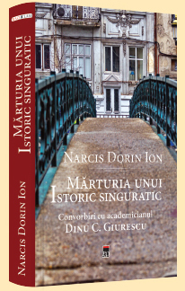 """Imaginea articolului """"Mărturia unui istoric singuratic. Convorbiri cu academicianul Dinu C. Giurescu"""", lansat la Academie"""