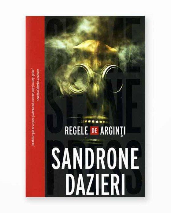 """Imaginea articolului O carte pe săptămână: """"Regele de arginţi"""", de Sandrone Dazieri"""