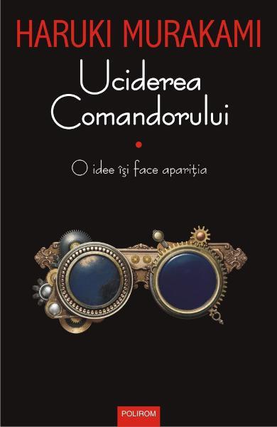 """Imaginea articolului O carte pe zi: """"Uciderea comandorului"""" de Haruki Murakami"""