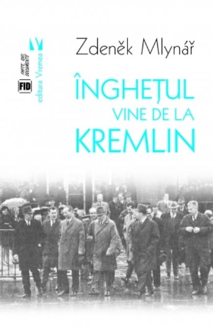 """O carte pe zi: """"Îngheţul vine de la Kremlin"""", de Zdeněk Mlynář"""