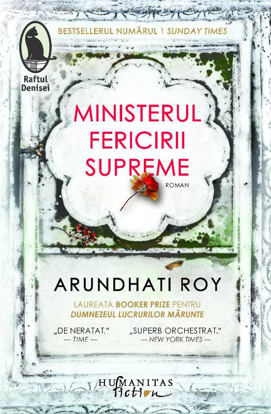 """O carte pe zi: """"Ministerul fericirii supreme"""", de Arundharti Roy"""