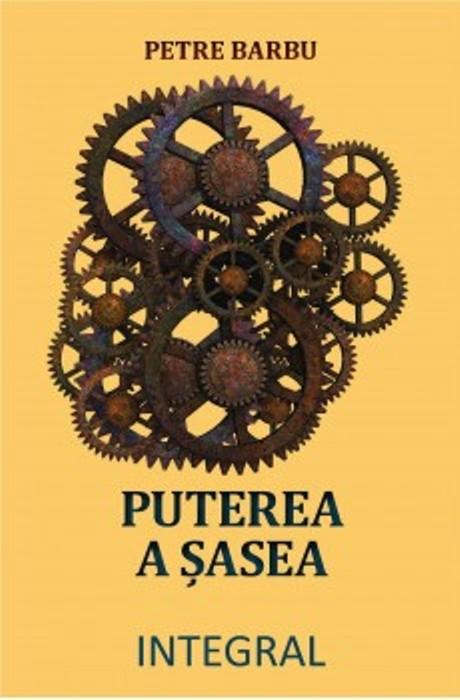 """O carte pe zi: """"Puterea a şasea"""" de Petre Barbu"""